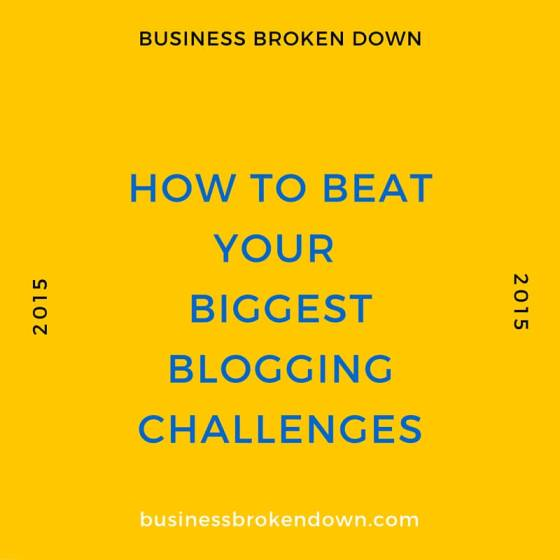how to beat your biggest blogging challenges