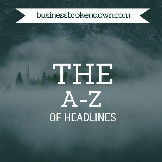 THE A-Z of headlines