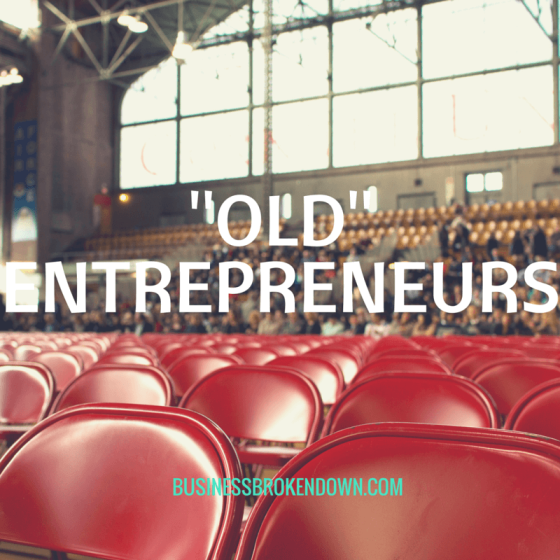 Old entrepreneurs