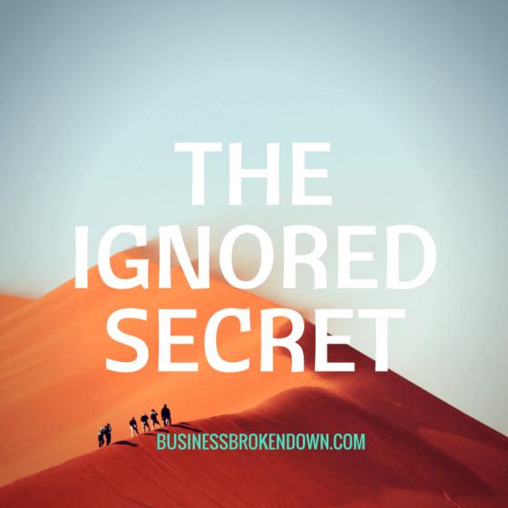 The Ignored Secret to Successful Entrepreneurship